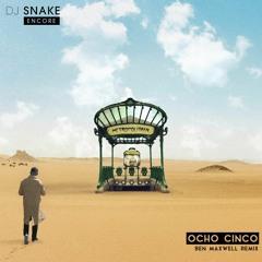 DJ Snake & Yellow Claw - Ocho Cinco [Ben Maxwell Remix]