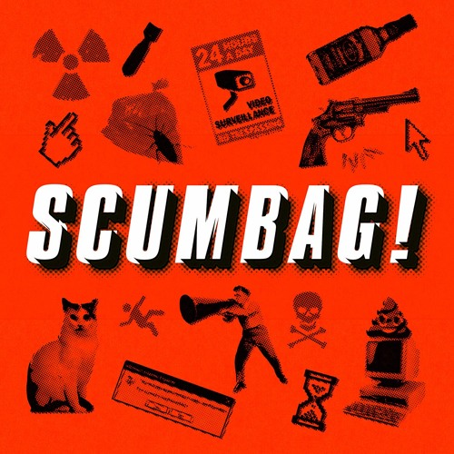 The SCUMBAG Podcast Episode 6: An Open Letter To The People Who Write Open Letters