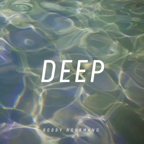 Bobby Nourmand - Deep
