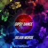 Julian Morde - Gipsy Dance (Original Mix) OUT NOW