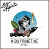 Miss Primetime (Feat. Pell)