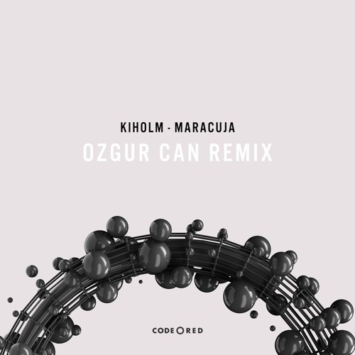 Kiholm - Maracuja (Ozgur Can Remix) | OUT NOW