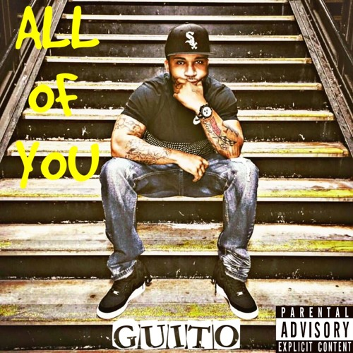 GUITO All of You CDQ soundcloudhot