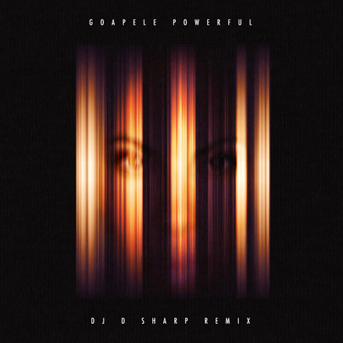 "Goapele ""Powerful (DJ D SHARP Remix)"""