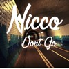 Nicco - Dont Go (Original Mix)