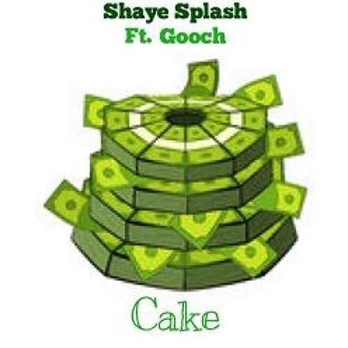 Shaye Splash CAKE ft. Gooch prod. by Lowkey soundcloudhot