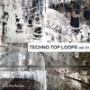 Chop Shop Samples- Techno Top  Loops  Vol  01