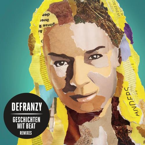 DeFranzy - Geschichten mit Beat - Tabu Remixes