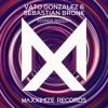 Vato Gonzalez & Sebastian Bronk - Hyper Riddim (Radio Edit) [OUT NOW]