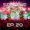 sPACEje Mix EP. 20