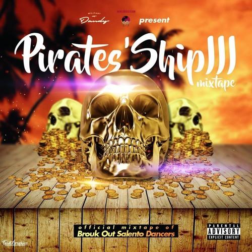 Dancehall Mix July 2016 - The Pirates' Ship Mixtape III