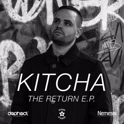 Kitcha - The Return E.P - Nemesis Recordings