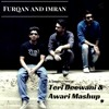 Teri Deewani & Awari Mashup - Furqan and Imran