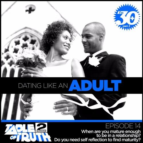 Archive - Dating Like an Adult