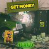 Treeko - Get Money