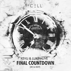 KEVU X Luke Alive - Final Countdown 2k16