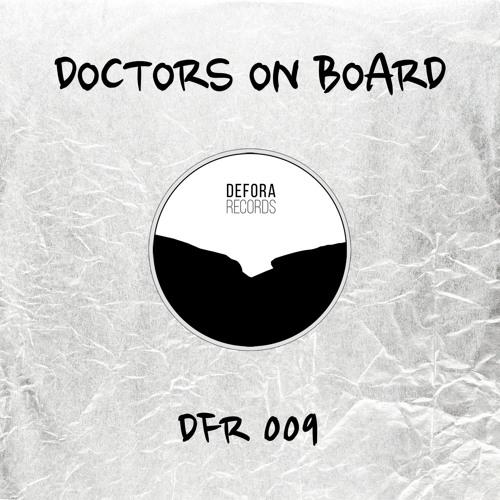 DOCTORS ON BOARD - UNPROTECTED (DFR009)