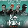65 Una En Un Millon Remix Alexis Y Fido Fonseca Kevin Roldan Ft Dj Cristian Fortul Arauca Colombia