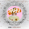 Saski - Faking Bright