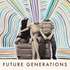 Future Generations - Thunder In The City