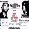 Just For A Lil While - Mahenza Feat Lesedi Makapela