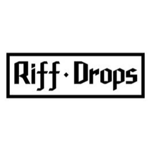 Riff Drops - Exp. 01