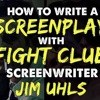 IFH 089: How To Write A Screenplay with Fight Club Screenwriter Jim Uhls