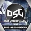 Roxas & Kelod - Dishonored [DSG PREMIERE]