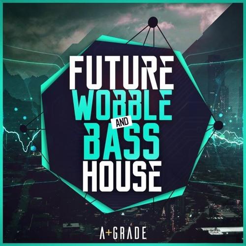 A - Grade Audio 'Future Wobble and Bass House' for NI Massive.
