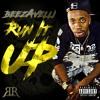 Tybeeze-Run It Up(Check)