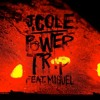 J. Cole Featuring Miguel - Power Trip (Mike D Remix) (Clean)