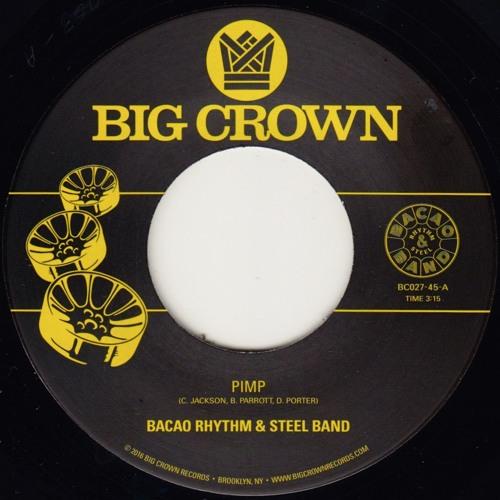 Bacao Rhythm & Steel Band - PIMP - BC027-45 - Side A