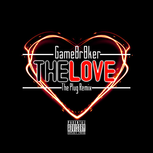 The Love (The Plug Remix)