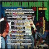 Look Into My Eyes Dancehall Vol 18 LATE 90's to 2000's