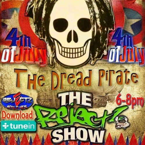 Rejects Worldwide Radio July 4th Interview With DreadP