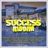 Dj Sounami -Success Riddim Mix  2K16