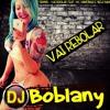 Dennis - Vai Rebolar Feat. Mc Nandinho E Nego Bam ( Djboblany )