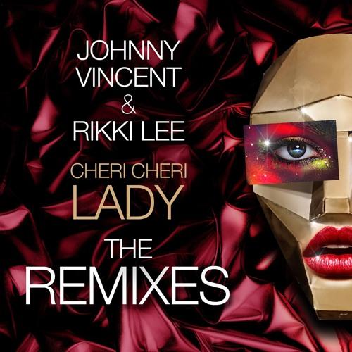 Johnny Vincent & Rikki Lee - Cheri Cheri Lady (Wordz & Brubek Mix)