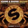 KSHMR - Bazaar