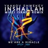 Inshallah - Yaakov Shwekey (Mizzi Israel Remix)