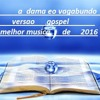 A Dama Eo Vagabundo Versao Gospel