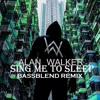 Alan Walker - Sing Me To Sleep (BASSBLEND REMIX)[Descarga Libre = Buy]
