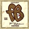 Last Outlaw - Fubu Nation (Prod. By Love Blanch)