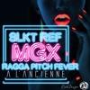 SLKT REF - MGX RAGGA PITCH FEVER!!!