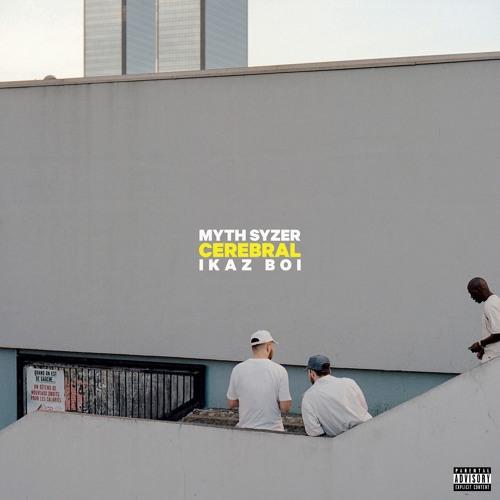 Myth Syzer & Ikaz Boi - Cerebral EP