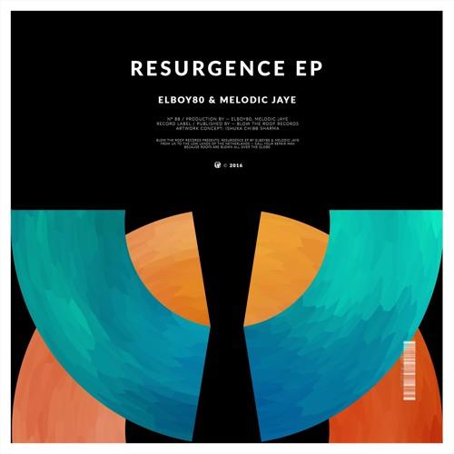 ELboy80 & Melodic Jaye - Resurgence EP (Previews)