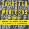 Gangster Warlords by Ioan Grillo, Narrated by James Cameron Stewart
