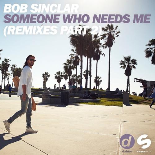 Bob Sinclar - Someone Who Needs Me (Simon de Jano & Madwill Official Remix) | Out NOW