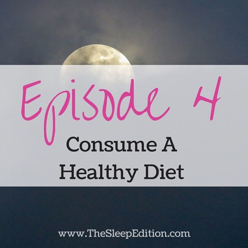 #4 Consume A Healthy Diet