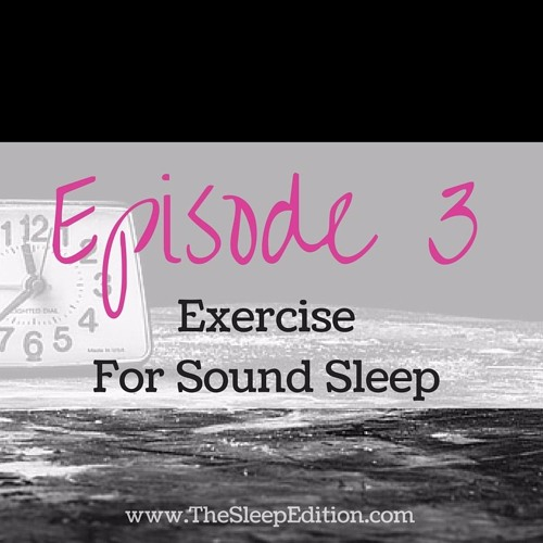 #3 Exercise For Sound Sleep
